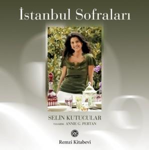 Selin Kutucular-İstanbul Sofraları